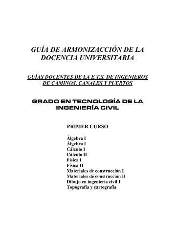 Grado en Tecnología de la Ingeniería Civil - ETS | Ingenieros de ...