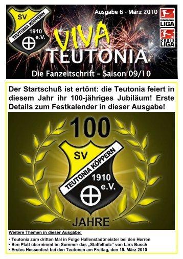 14.03.2010 Viva Teutonia Nr.6 - fortlaufend - Teutonia Köppern