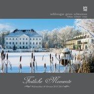 Weihnachten & Silvester 2013 - Schlossgut Groß Schwansee
