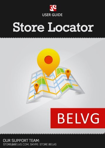 Store Locator User Guide - BelVG Magento Extensions Store