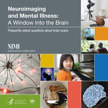 Neuroimaging and Mental Illness - NIMH - National Institutes of Health