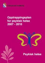 Opptrappingsplan for psykisk helse 2007-2010 - Porsgrunn Kommune