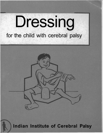 Dressing for the child with cerebral palsy - Source