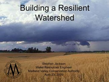 Building a Resilient Watershed - Ontario Centre for Climate Impacts ...
