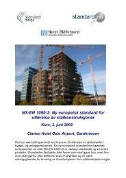 NS-EN 1090-2: Ny europeisk standard for ... - Norsk Stålforbund