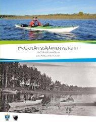 Jyväskylän sisäjärvien vesireitit - hankesuunnitelma