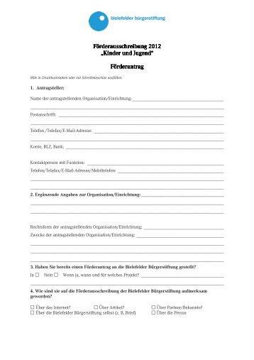 Förderantrag Förderantrag - Bielefelder Bürgerstiftung