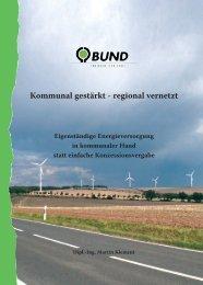 Kommunal gestärkt - regional vernetzt - BUND