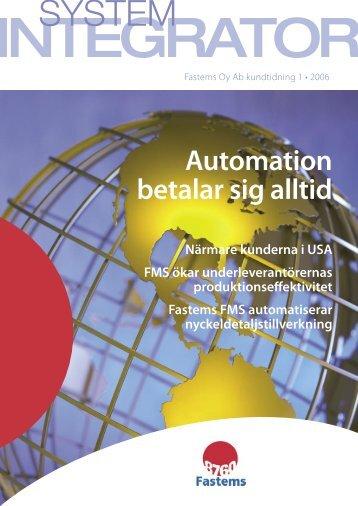 Automation betalar sig alltid - Fastems