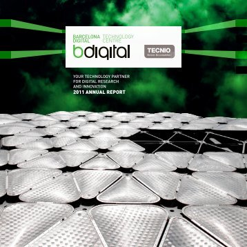 2011 ANNUAL REPORT - Barcelona Digital Centro Tecnológico