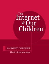 Internet and Our Children - Illinois Library Association