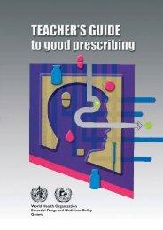 Teacher's Guide to Good Prescribing - World Health Organization