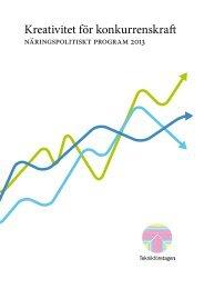 Kreativitet för konkurrenskraft - näringspolitiskt ... - Teknikföretagen