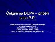 Čekání na DUPV - Česká společnost anesteziologie, resuscitace a ...