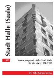 Der Oberbürgermeister Verwaltungsbericht der Stadt Halle für die ...