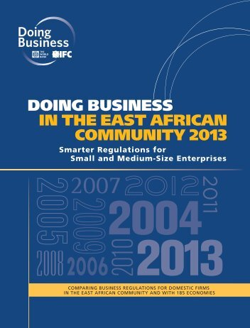 DOING BUSINESS IN THE EAST AFRICAN COMMUNITY 2013