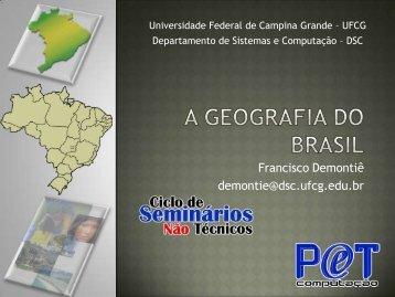 Geografia do brasil - Departamento de Sistemas e Computação ...