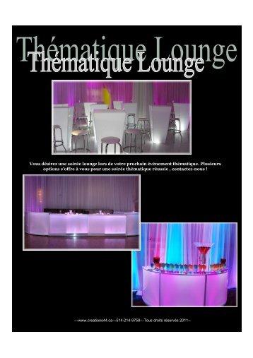 Vous désirez une soirée lounge lors de votre prochain événement ...