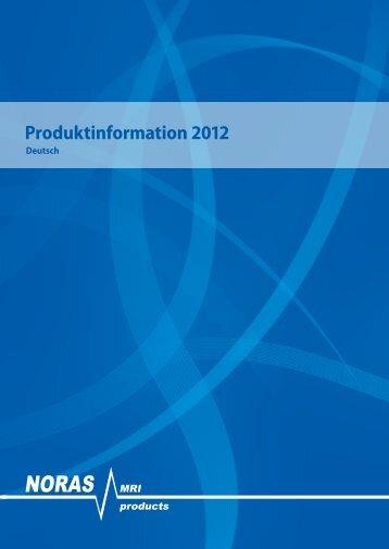 Produktinformation 2012, deutsch - NORAS MRI products GmbH