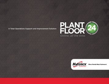 PlantFloor24 Overview - MAVERICK Technologies
