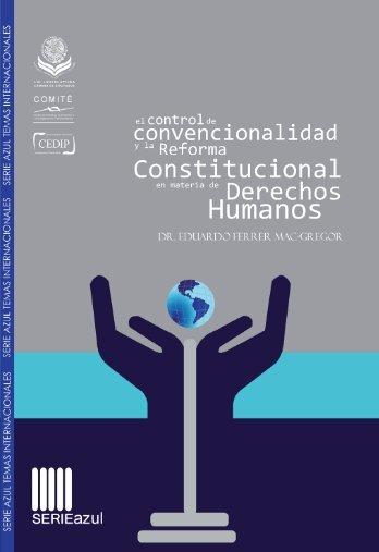El control de convencionalidad y la Reforma Constitucional en ...