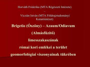 Azaum/Odiavum (Almásfüzitő) - MTA Régészeti Intézet