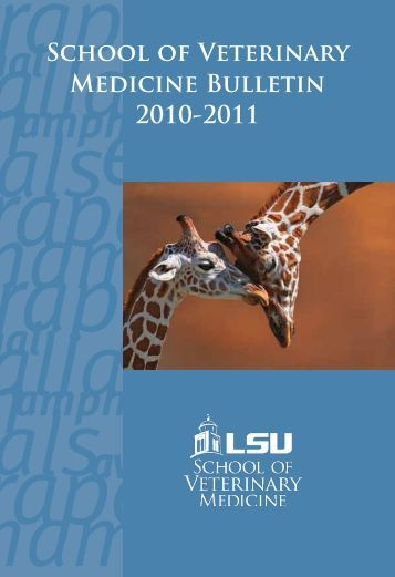 11 SVM Bulletin - School of Veterinary Medicine - Louisiana State ...