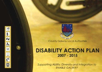 Disability Action Plan 2007 - 2015 - Galway County Council
