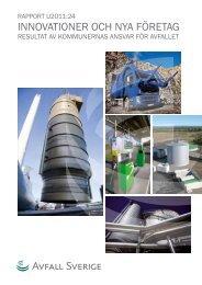 U 2011:24 Innovationer och nya företag – resultat av ... - Avfall Sverige