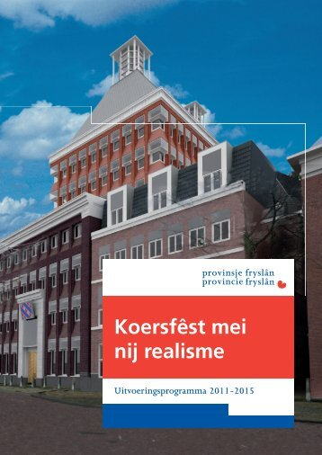 Uitvoeringsprogramma 2011-2015 - Provincie Fryslân