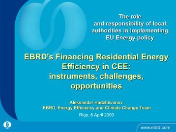 EBRD's EBRD's Financing Residential Energy Efficiency in CEE ...