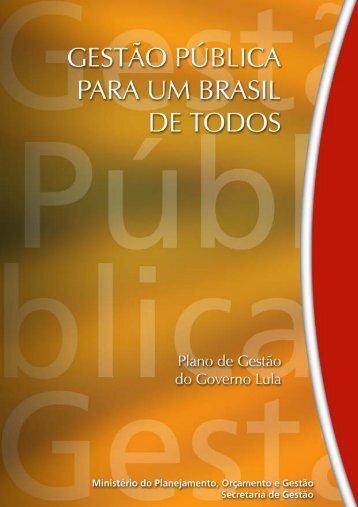 Gestão Pública para um Brasil de Todos - Ministério do ...