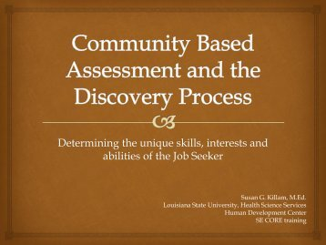 Community Based Assessment and the Discovery Process