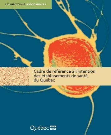 INFECTIONS NOSOCOMIALES Cadre de référence à l'intention des ...