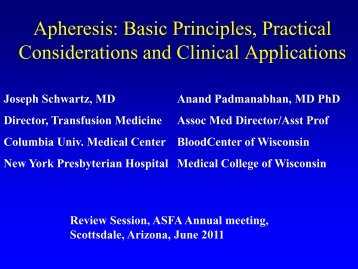 Apheresis: Basic Principles, Practical Considerations and