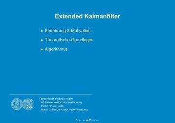 Extended Kalmanfilter - Institut für Informatik - Martin-Luther ...