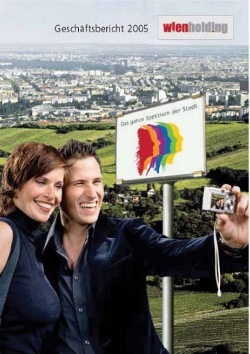 Geschäftsbericht 2005 - Wien Holding