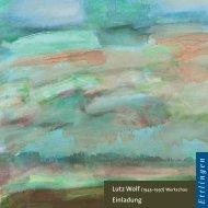 Lutz Wolf (1943–1997) - Galerie Knecht und Burster