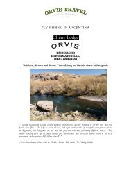 FLY-FISHING THE CORCOVADO Estancia Tecka – Patagonia - Orvis