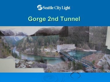 Gorge 2nd Tunnel - clerk.ci.seattle.wa.us