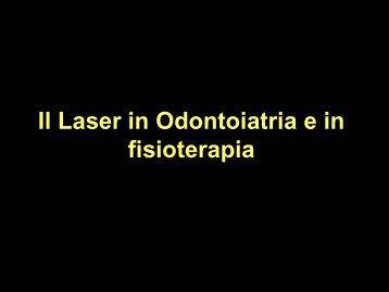 Il Laser in Odontoiatria e in fisioterapia - ABCsalute.it