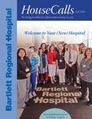 Welcome to Your (New) Hospital - Bartlett Regional Hospital