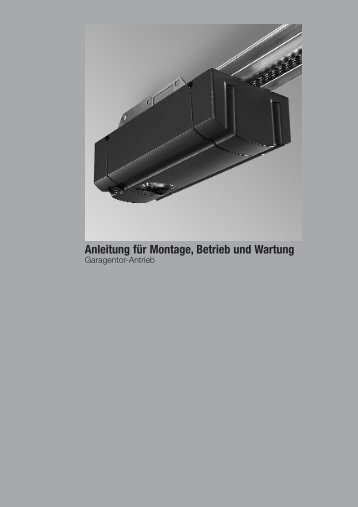 Anleitung für Montage, Betrieb und Wartung - Hein Tortechnik