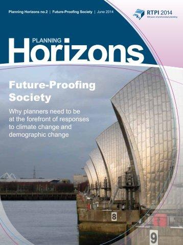 rtpi_planning_horizons_2_future-proofing_society_june_2014