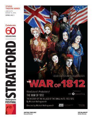 the war of 1812 - Stratford Festival