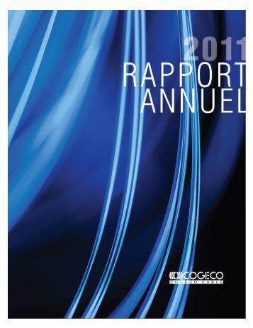 Rapport annuel 2011 - Cogeco