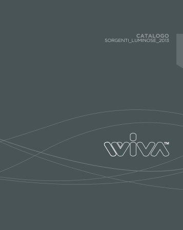 Scarica il Catalogo Sorgenti Luminose 2013 - Wiva Group