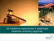 ES medienos reglamentas ir atsakingas medienos ... - NEPCon