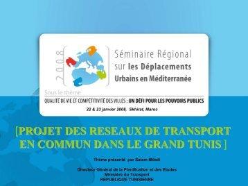 Projet des réseaux de transport en commun dans le ... - Euromedina
