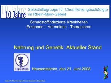 Nahrung und Genetik: Aktueller Stand - bei der IGUMED
